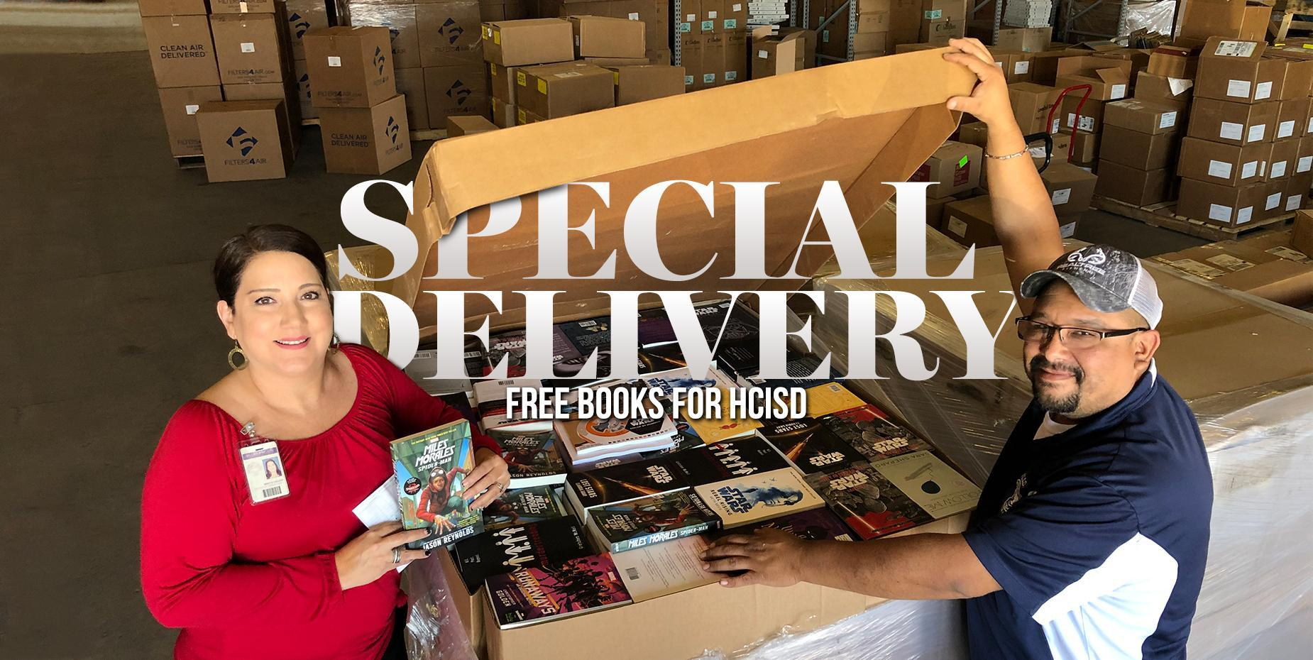 SPECIAL DELIVERY FREE BOOKS FOR HCISD