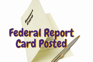 Federal Report Card Posted