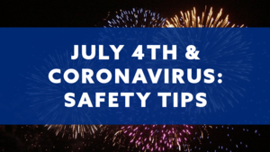 COVID19-JULY-4TH-SAFETY.png