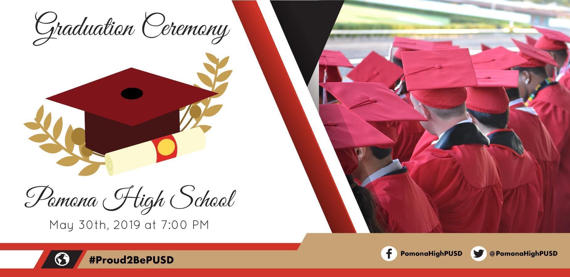 Pomona High School: May 30th, 2019 at 7:00 pm