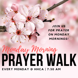 Monday Morning Prayer Walk