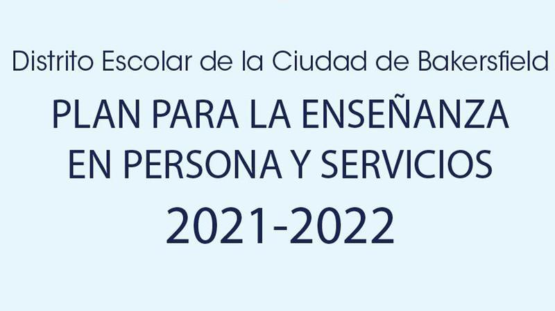 Plan para la Enseñanza en Persona y Servicios 2021-2022 Featured Photo