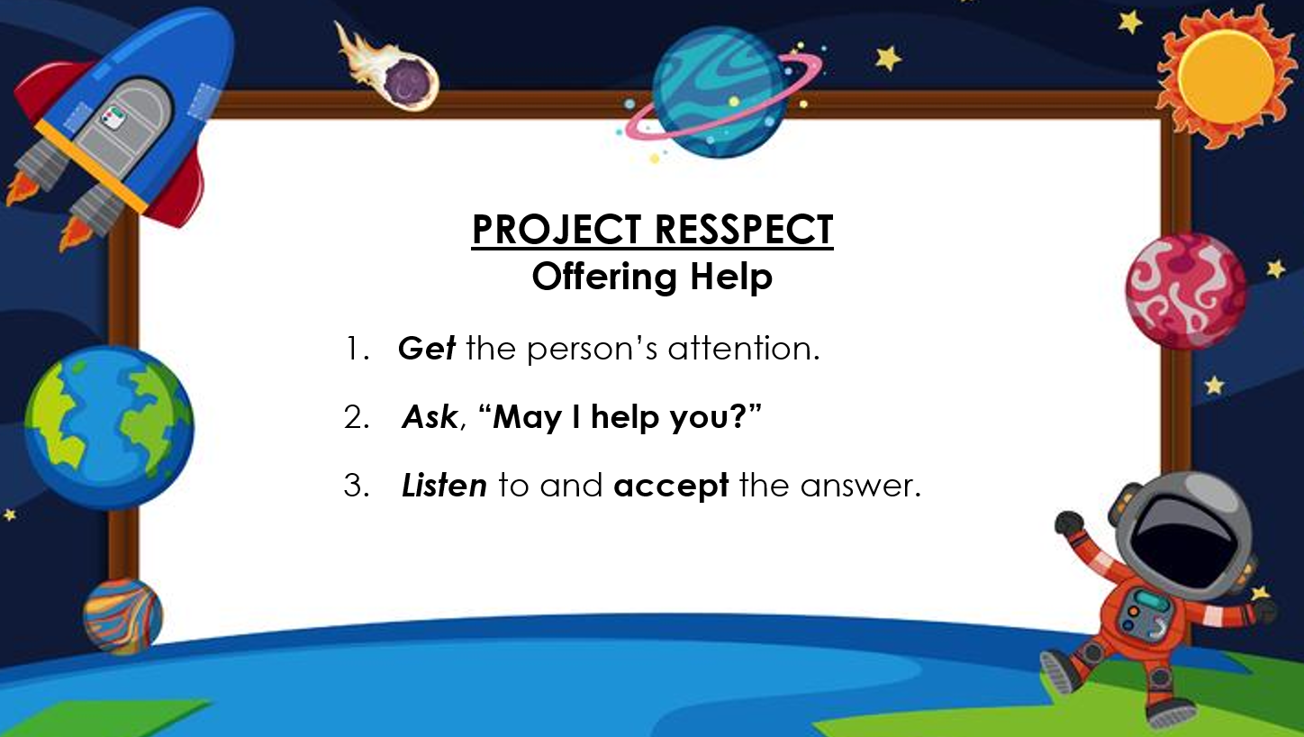 Project RESSPECT Offering Help
