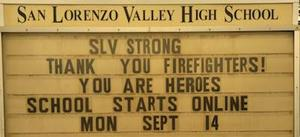 SLV Strong  Thank you firefighters! You are heroes.  School starts online Mon Sept 14