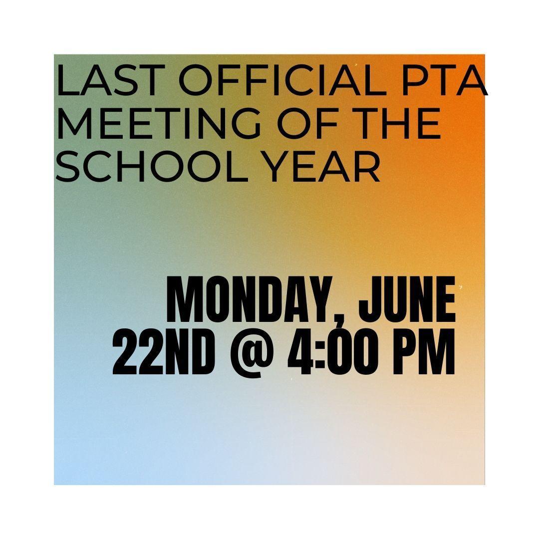 PTA Meeting June 22