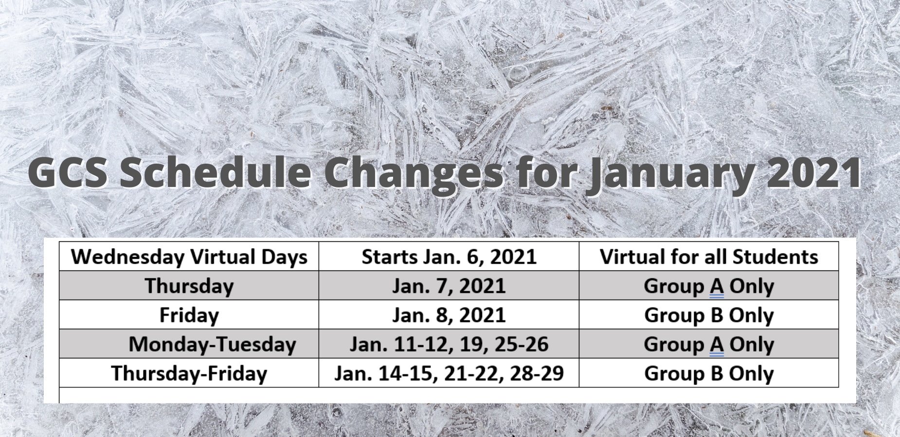 GCS Schedule Change for January 2021