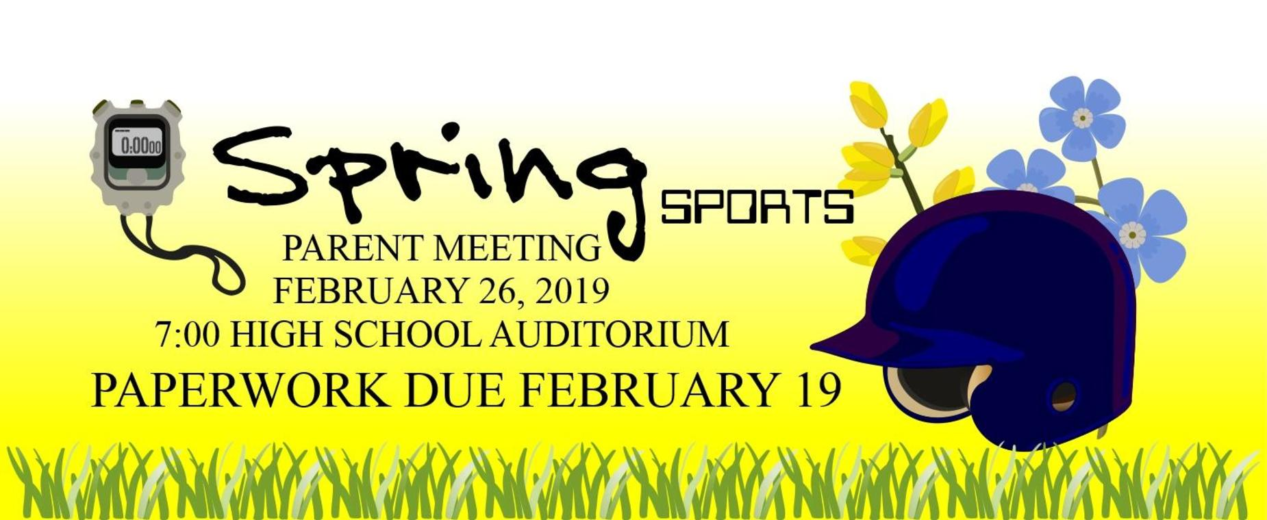 Spring Sports Meeting February 26 at 7 in the High school Auditorium