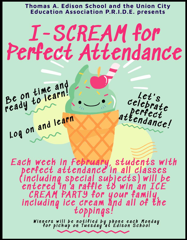 February Attendance Incentive Program flyer