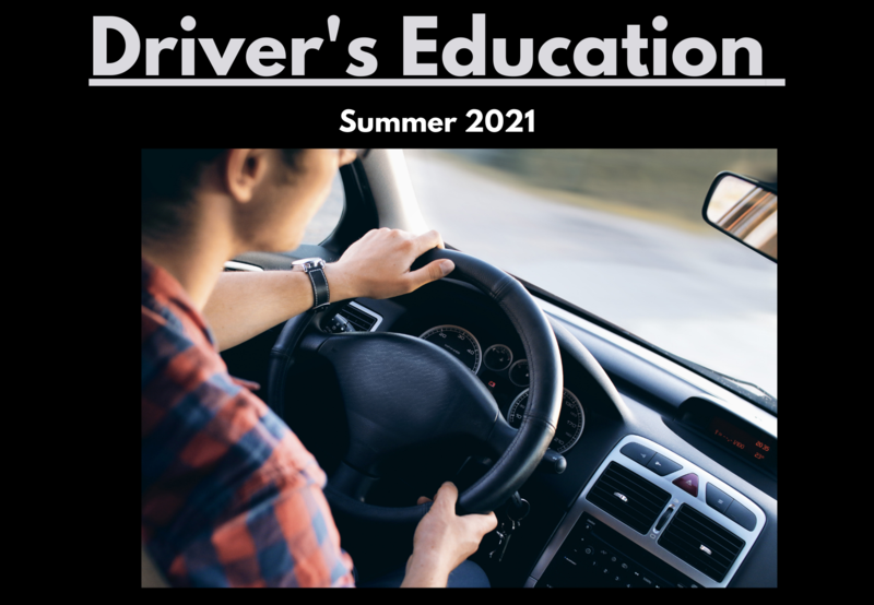 Driver's Education Summer 2021 Thumbnail Image