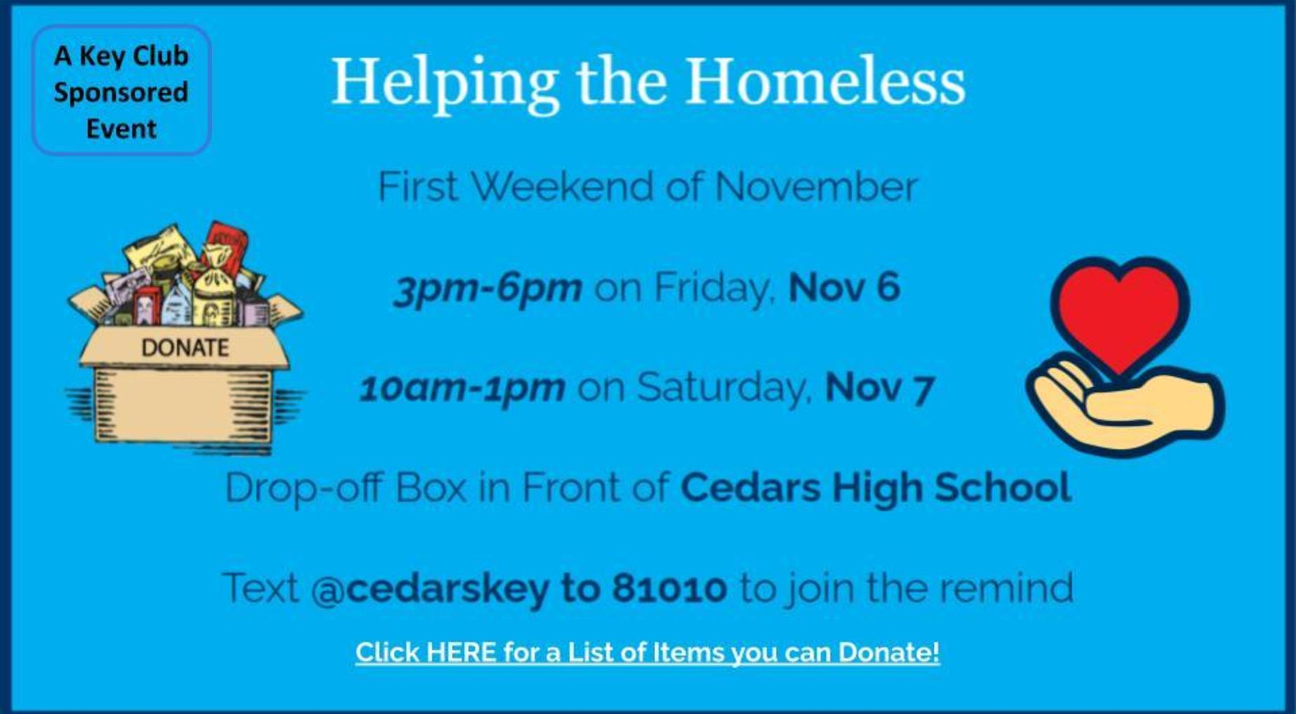 Key Club is taking Donations for the homeless on Nov 6th and 7th