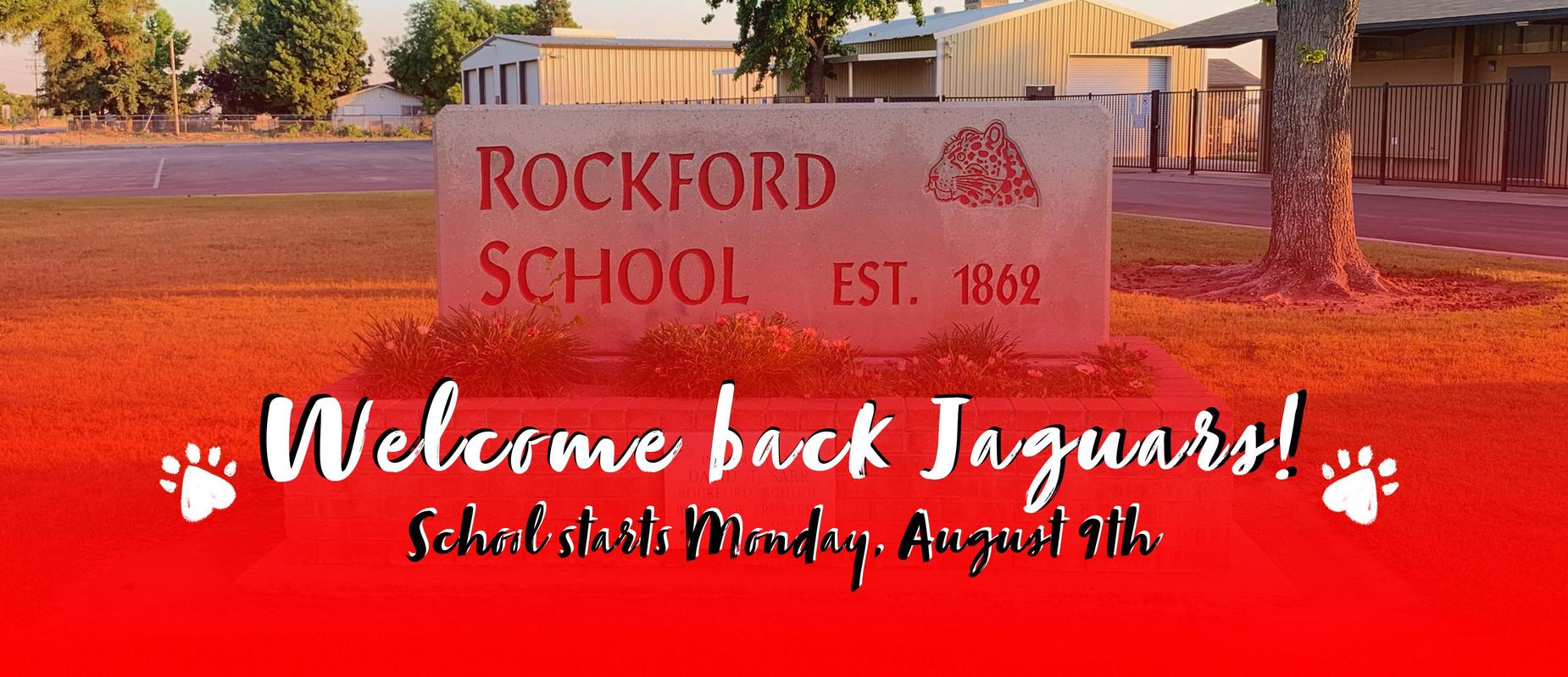 Welcome back Jaguars! School starts Monday, August 9th