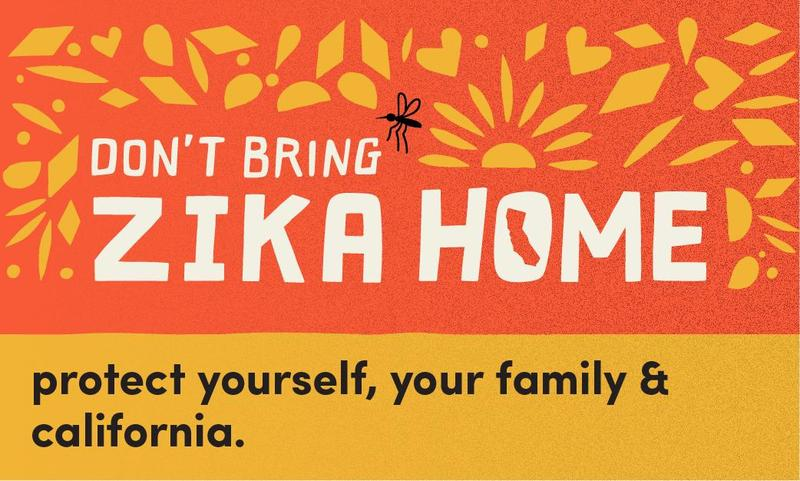 Don't Bring Zika Home; Protect yourself, your family, and California #CDPH #ZIKA Featured Photo