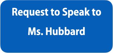 Speak to Ms. Hubbard
