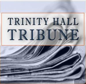 Trinity Hall Tribune