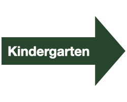 "Green Arrow with White Text that reads ""Kindergarten"""