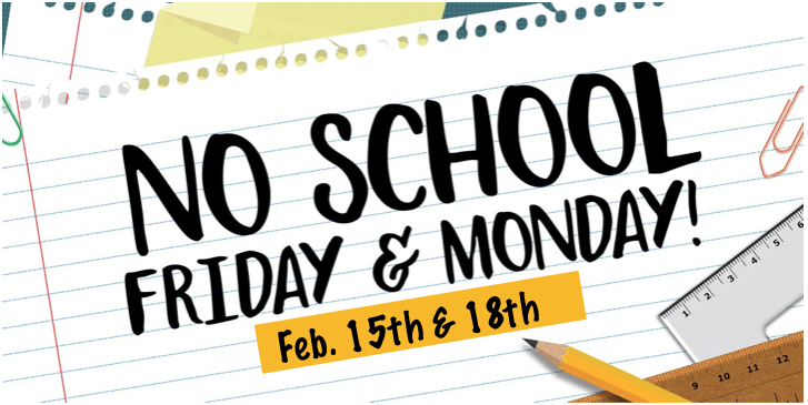 Reminder: No School Feb. 15th & 18th Featured Photo