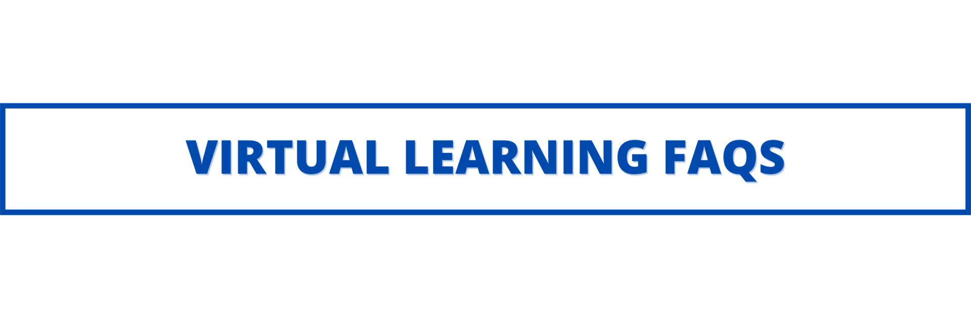 virtual learning faqs