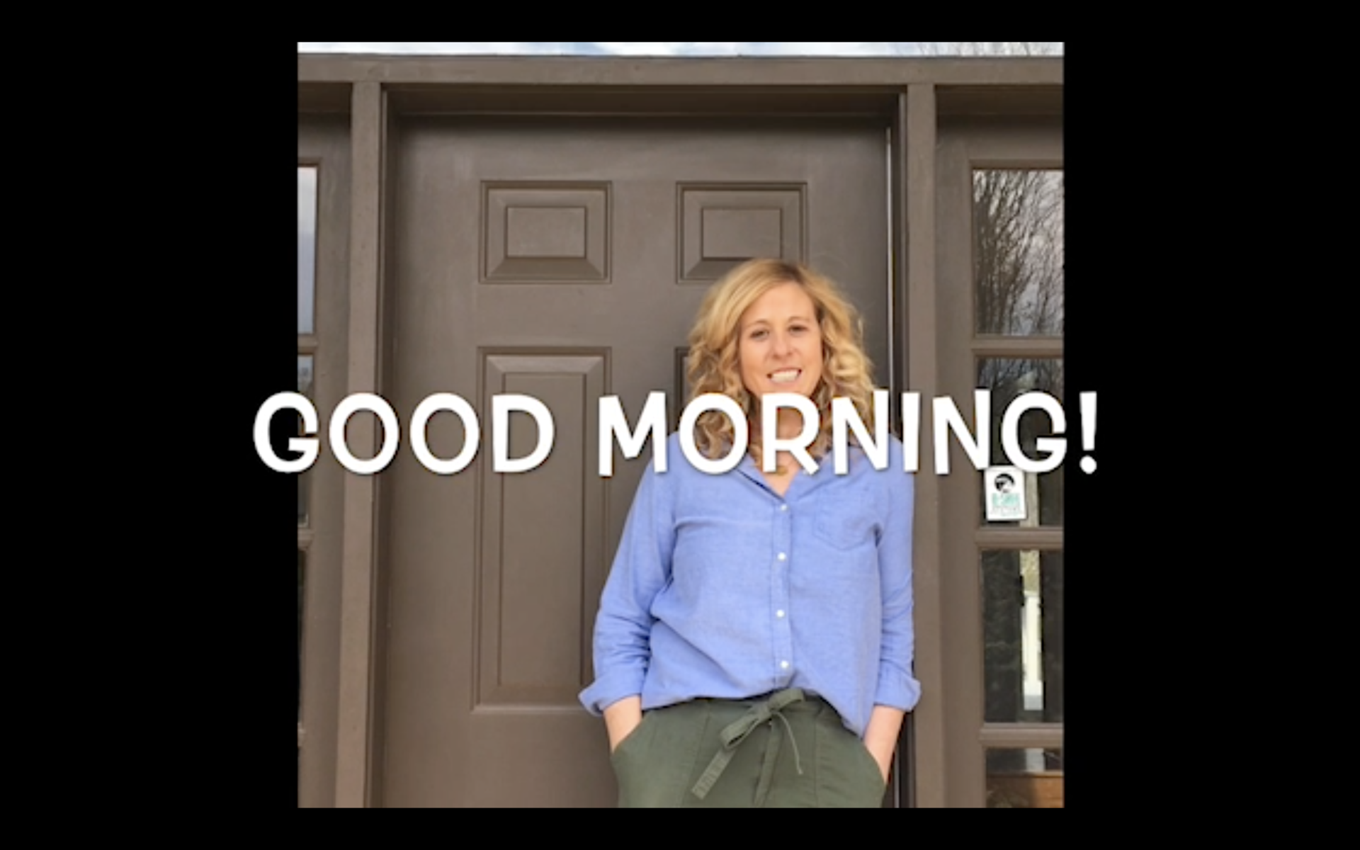 Daily 'Morning Minute' videos from teachers and administrators