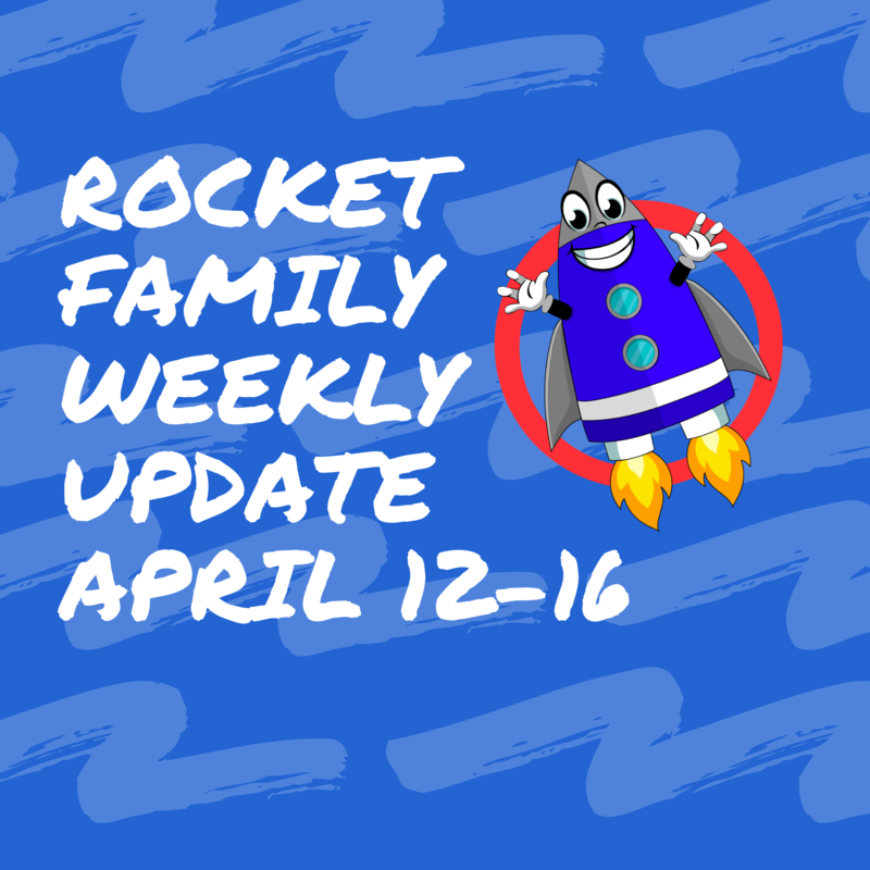 Rocket Family Weekly Update - April 12-16 Featured Photo