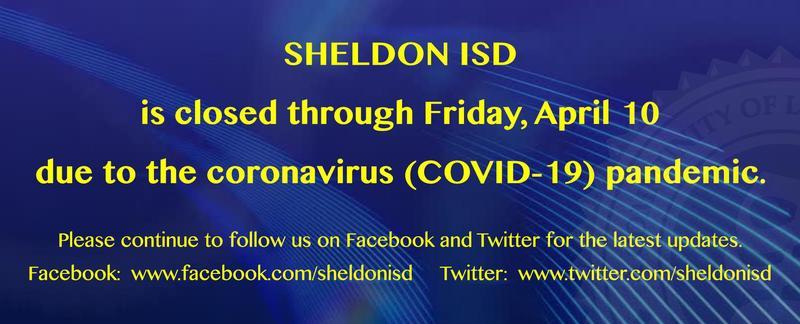sheldon_isd_closed_through_april_10_box_031620