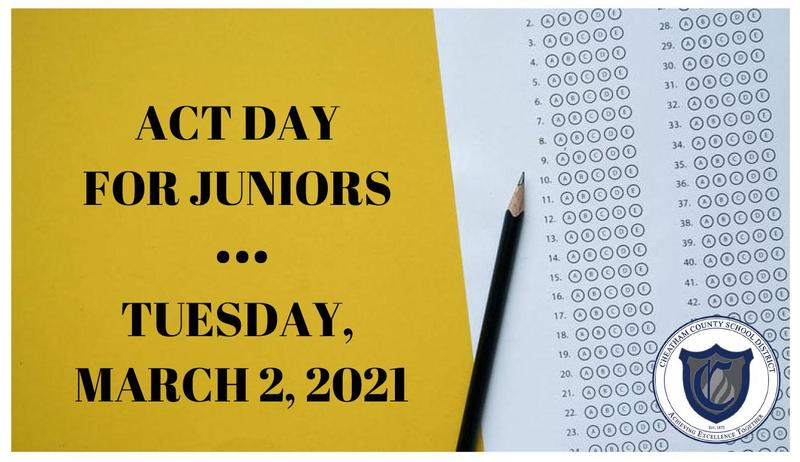 All juniors will take the ACT on Tuesday, March 2.