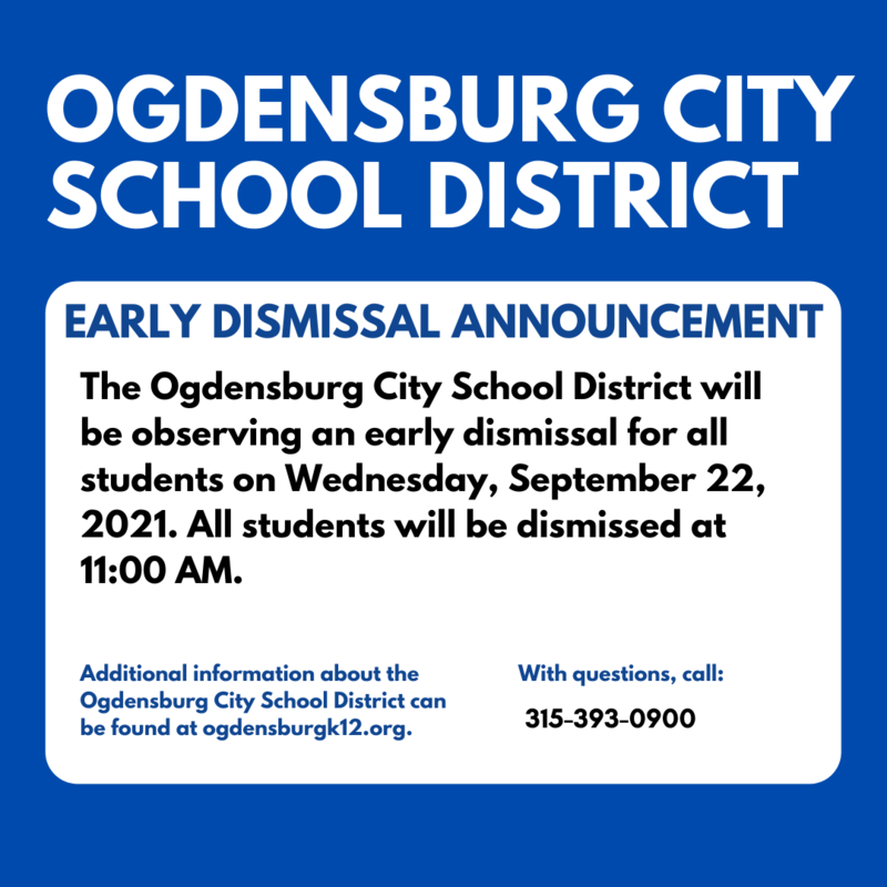 ogdensburg city school district early dismissal announcement.