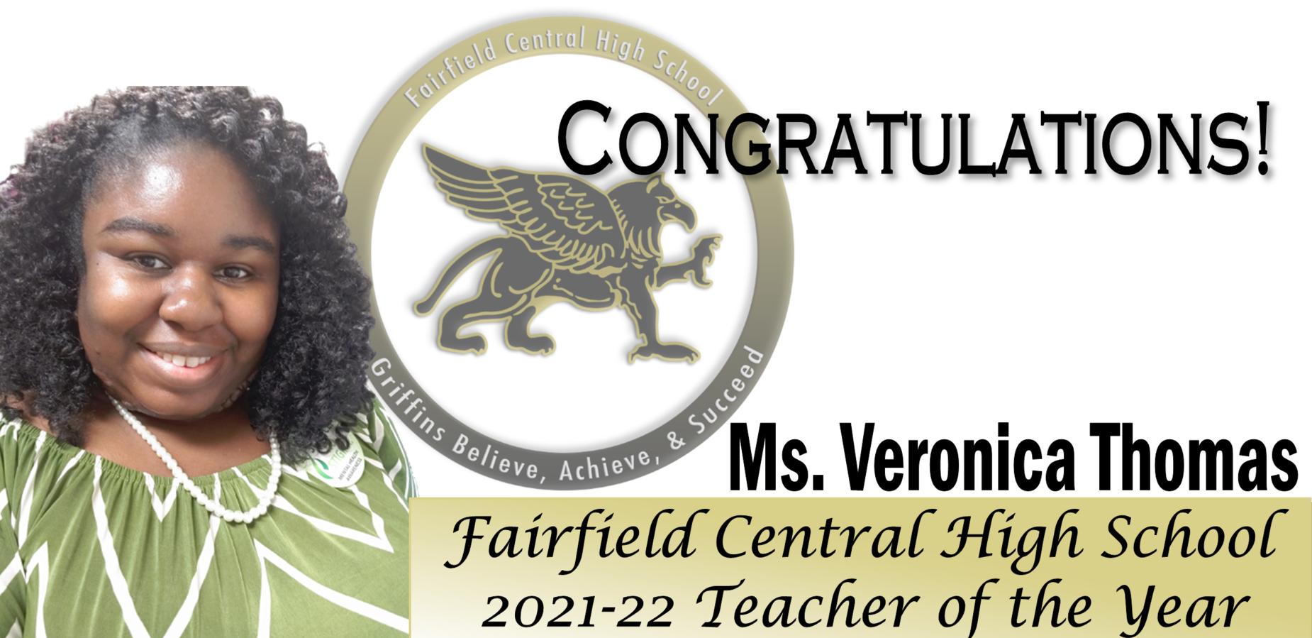 Congratulations! Ms. Veronica Thomas FCHS 2021-22 Teacher of the Year
