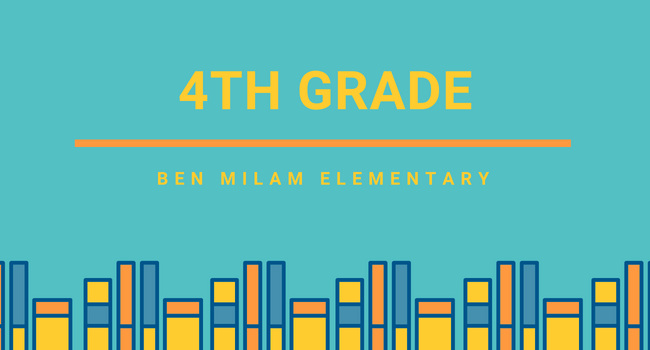 4th Grade Page, Ben Milam Elementary