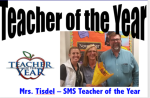 Mrs. Tisdel - SMS Teacher of the Year