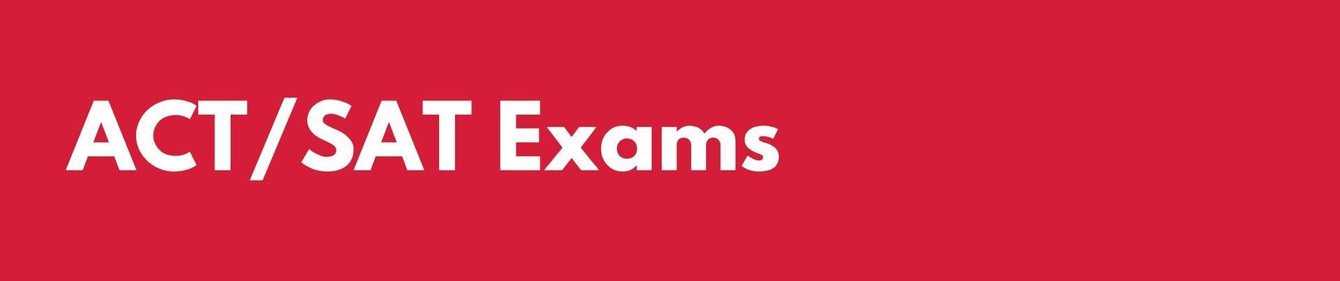 ACT/SAT Exams Header