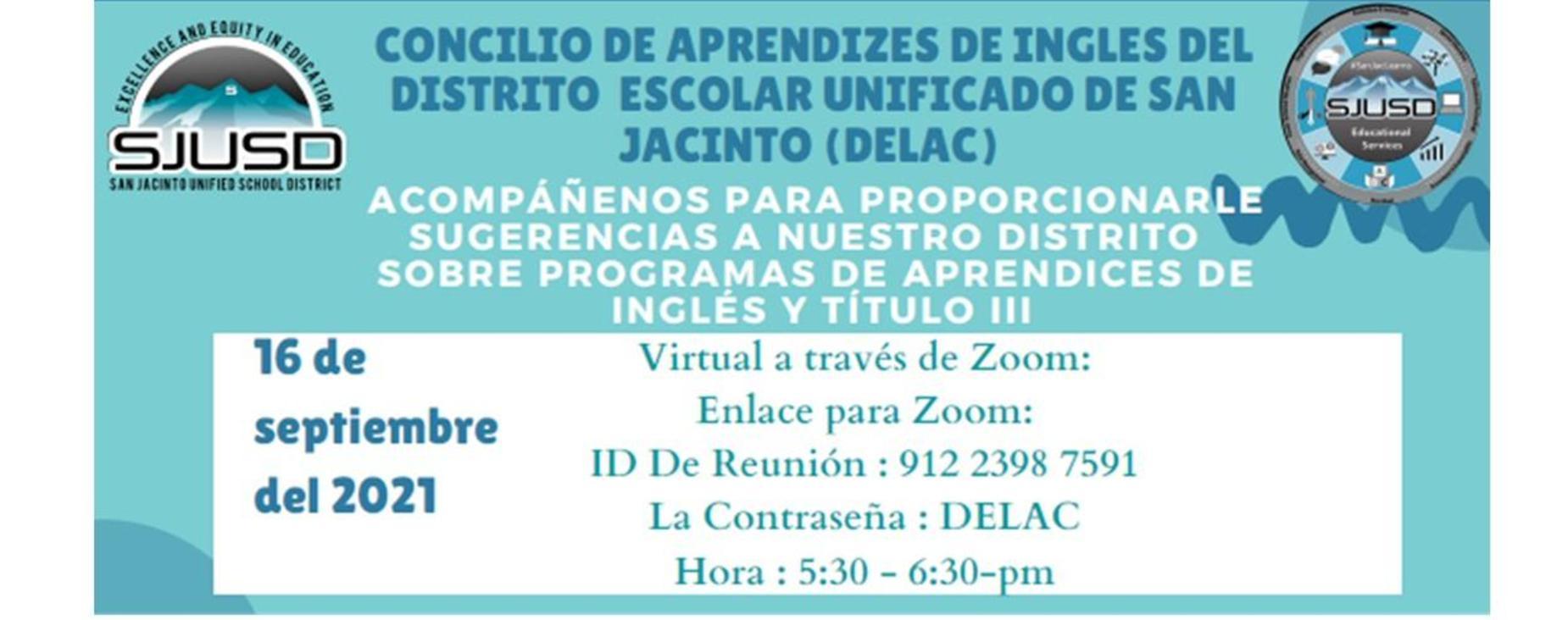 DELAC Virtual Meeting 9.16.21, 5:30pm Meeting ID 912 2398 7591 Password: DELAC
