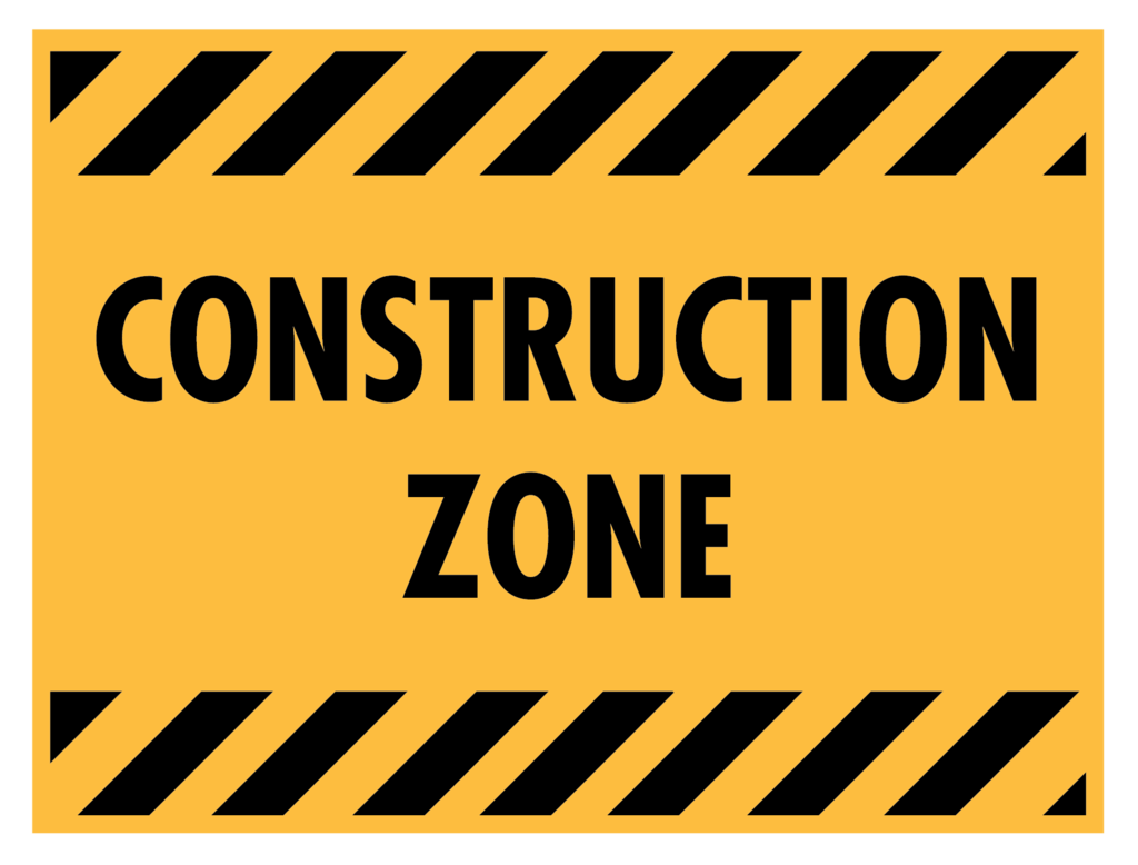 Sign that reads Construction Zone - no links