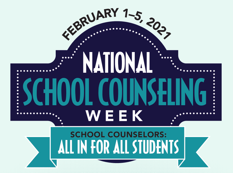 National School counselors week for 2021