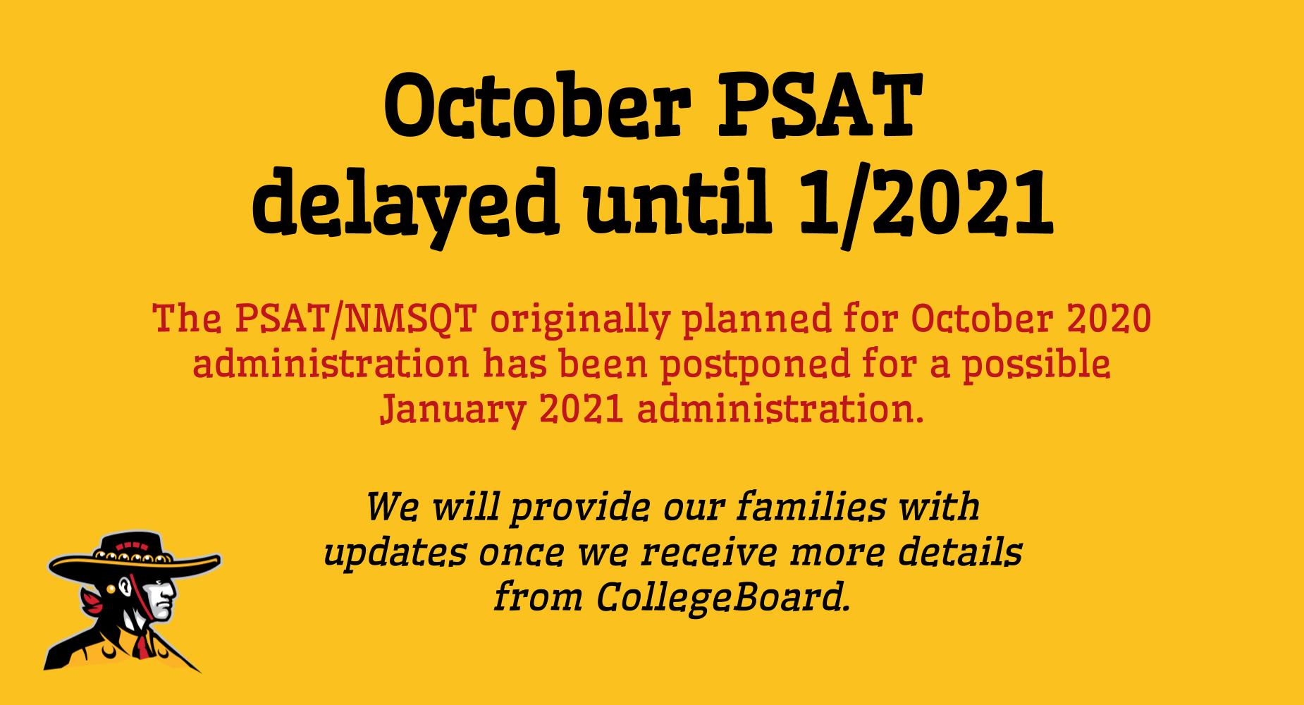PSAT delayed