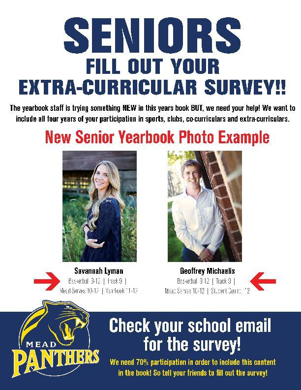 Senior students need to fill out the extracurricular survey sent to their school email in order to help yearbook complete a new section in this year's book.