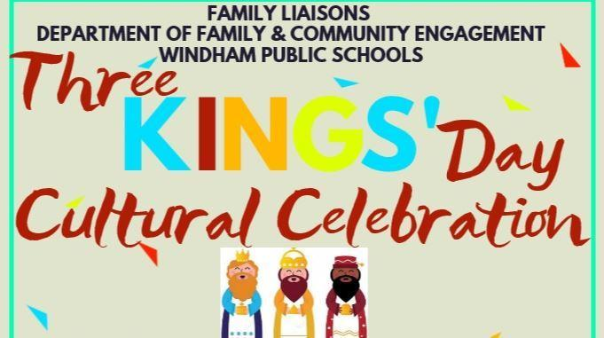 Three Kings' Day Celebration for Windham Families on January 11, 2020 Thumbnail Image