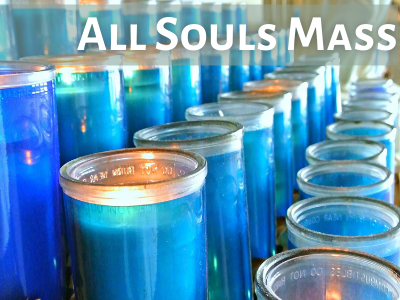 All Souls Mass Featured Photo