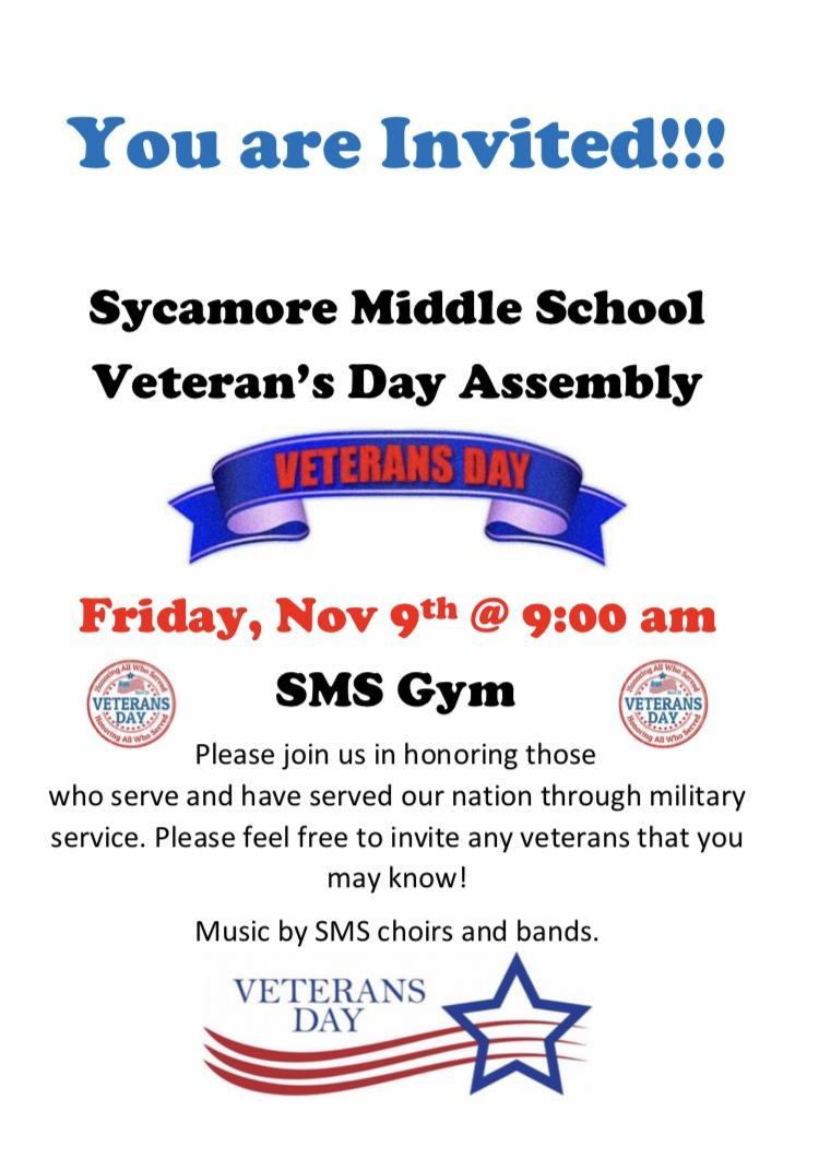 SMS will have a Veteran's Day Program on Nov 9 at 9 am in the gym. SMS Choir and Band will perform.