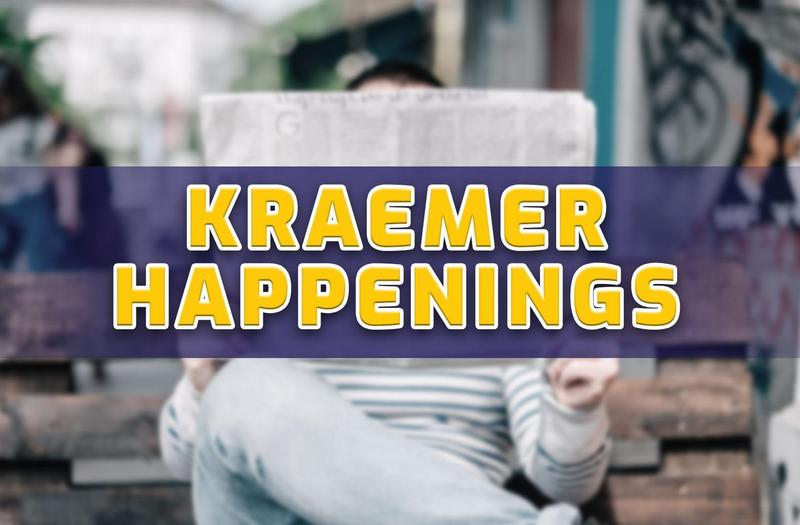 Kraemer Happenings
