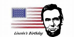 Lincoln's Bday