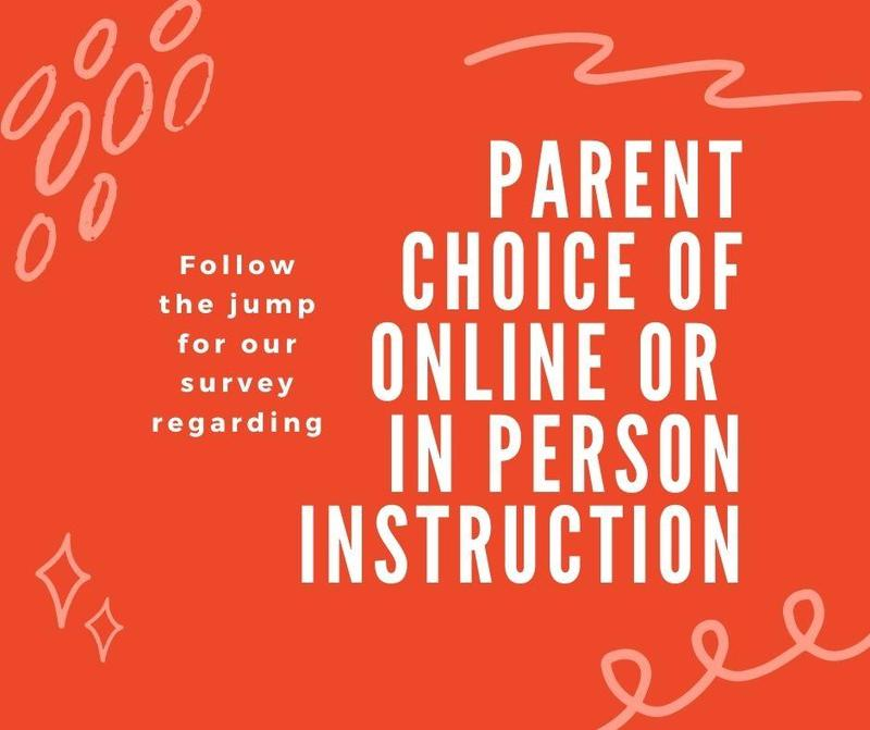 Parent Notification of Choice of Online or In Person Instruction Survey Featured Photo