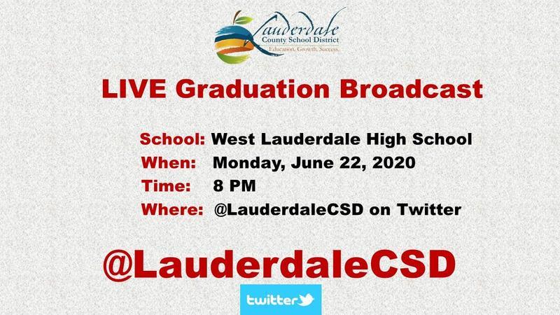 West Lauderdale High School Live Graduation Broadcast Flyer