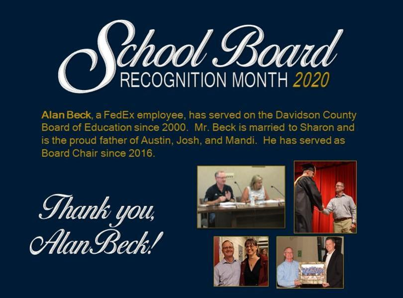 Alan Beck, a FedEx employee, has served on the Davidson County Board of Education since 2000.  Mr. Beck is married to Sharon and is the proud father of Austin, Josh, and Mandi.  He has served as Board Chair since 2016.