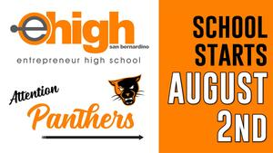 eHigh Flyer with panther logo that reads Attention Panthers, School starts Monday, August 2nd at 8:30 A.M.