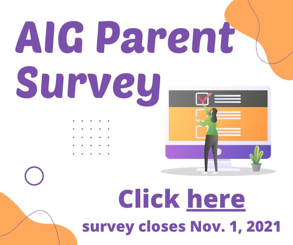AIG Parent Survey