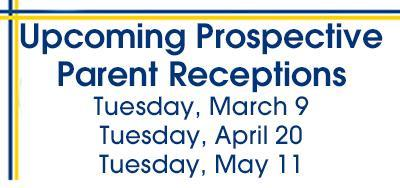 Invite your friends and neighbors to Join us at our next Prospective Parent Reception Featured Photo