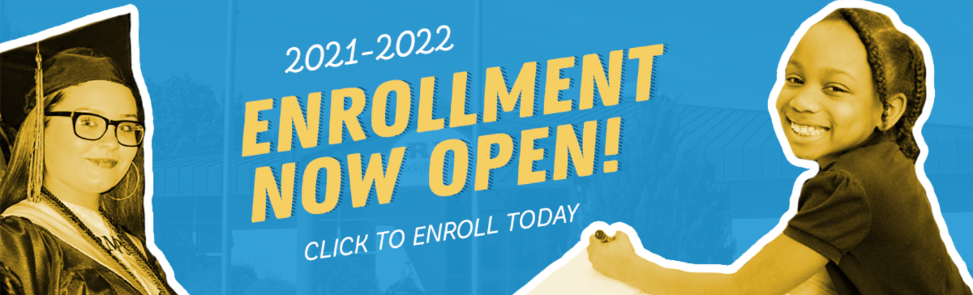 2021-2022 Enrollment Open