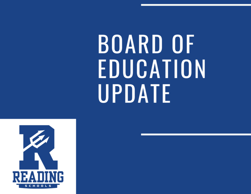Reading Board of Education Update