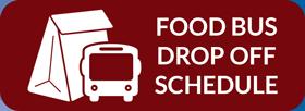 Food Bus Drop Off Schedule