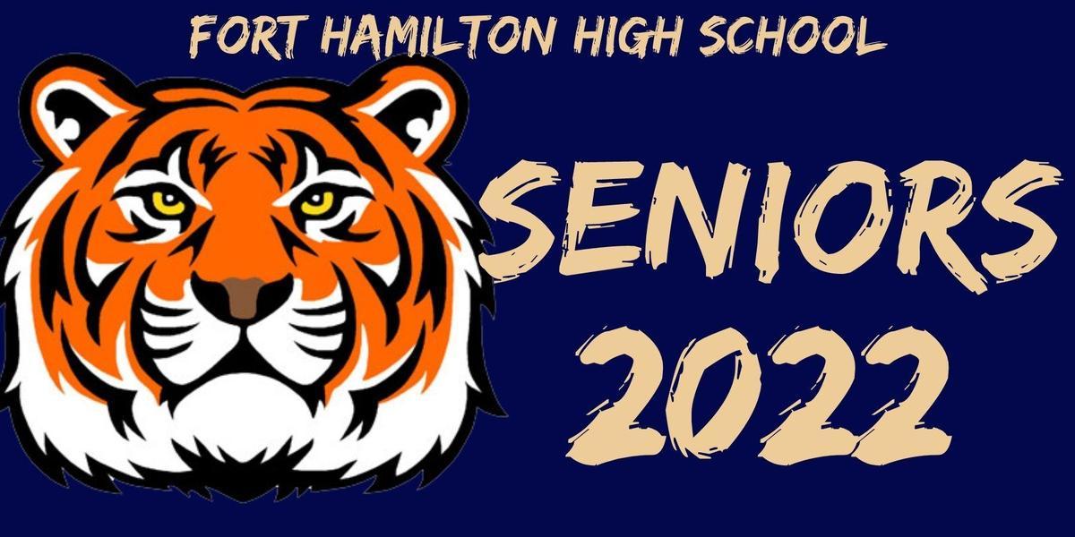 Fort Hamilton High School Seniors 2022. a Tiger head to the left